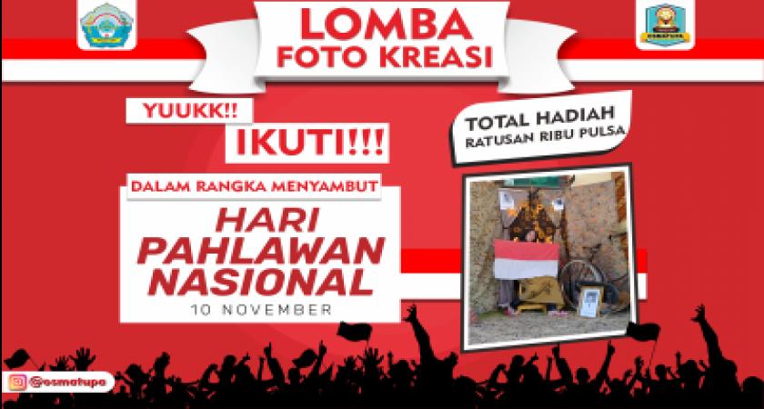 Menyambut Hari Pahlawan 10 November 2020 - OSMATUPA Gelar Lomba Kreasi Foto